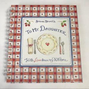 Other - Susan Branch - To My Daughter Cookbook